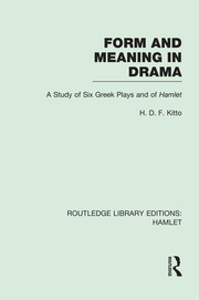 Form and Meaning in Drama - 1st Edition book cover