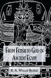 From Fetish To God Ancient Egypt - 1st Edition book cover