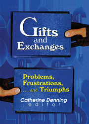 Gifts and Exchanges - 1st Edition book cover