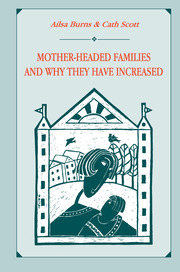 Mother-headed Families and Why They Have Increased - 1st Edition book cover