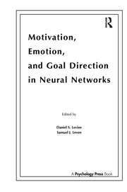 Motivation, Emotion, and Goal Direction in Neural Networks - 1st Edition book cover