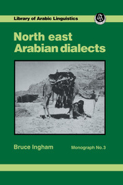 North East Arabian Dialects Mono - 1st Edition book cover