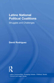 Latino National Political Coalitions - 1st Edition book cover