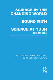 Science in the Changing World bound with Science at Your Service - 1st Edition book cover