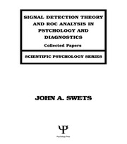 Signal Detection Theory and ROC Analysis in Psychology and Diagnostics - 1st Edition book cover