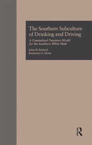 The Southern Subculture of Drinking and Driving - 1st Edition book cover