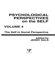 Psychological Perspectives on the Self, Volume 4 - 1st Edition book cover
