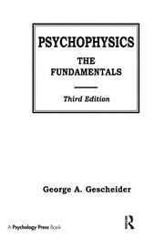 Psychophysics - 3rd Edition book cover