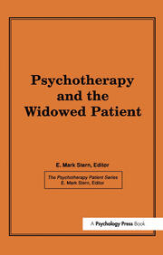 Psychotherapy and the Widowed Patient - 1st Edition book cover