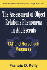 The Assessment of Object Relations Phenomena in Adolescents - 1st Edition book cover