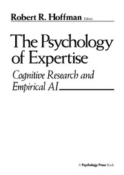 The Psychology of Expertise - 1st Edition book cover