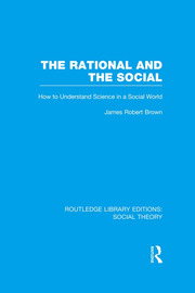 The Rational and the Social - 1st Edition book cover
