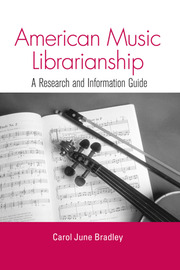 American Music Librarianship - 1st Edition book cover