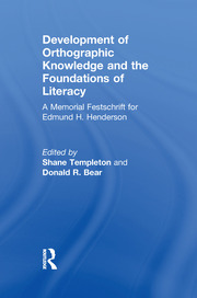 Development of Orthographic Knowledge and the Foundations of Literacy - 1st Edition book cover