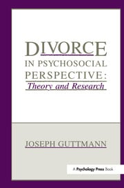 Divorce in Psychosocial Perspective - 1st Edition book cover