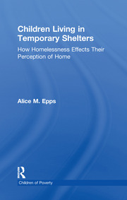 Children Living in Temporary Shelters - 1st Edition book cover