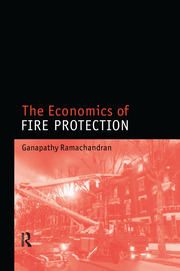 The Economics of Fire Protection - 1st Edition book cover