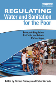Regulating Water and Sanitation for the Poor - 1st Edition book cover
