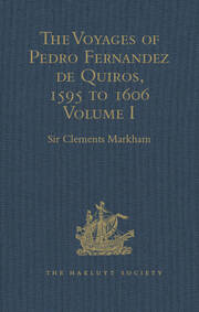The Voyages of Pedro Fernandez de Quiros, 1595 to 1606 - 1st Edition book cover