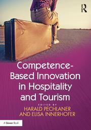 Competence-Based Innovation in Hospitality and Tourism - 1st Edition book cover