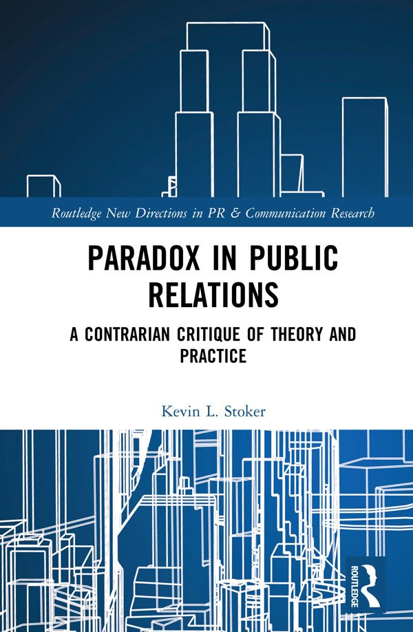 Paradox in Public Relations -  1st Edition book cover