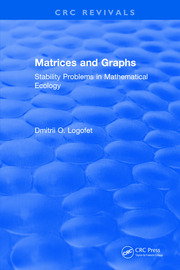 Matrices and Graphs Stability Problems in Mathematical Ecology -  1st Edition book cover