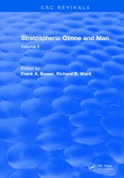 Stratospheric Ozone and Man -  1st Edition book cover