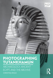Photographing Tutankhamun - 1st Edition book cover