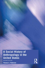 A Social History of Anthropology in the United States - 2nd Edition book cover