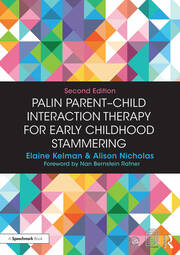 Palin Parent-Child Interaction Therapy for Early Childhood Stammering -  2nd Edition book cover