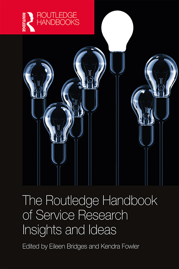 The Routledge Handbook of Service Research Insights and Ideas -  1st Edition book cover