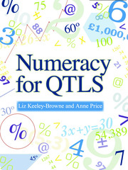 Numeracy for QTLS - 1st Edition book cover