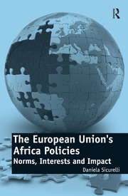 The European Union's Africa Policies - 1st Edition book cover