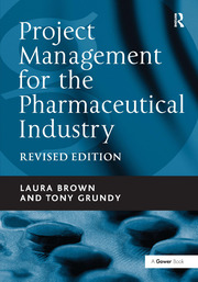 Project Management for the Pharmaceutical Industry - 1st Edition book cover