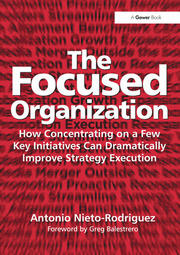 The Focused Organization - 1st Edition book cover