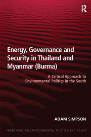 Energy, Governance and Security in Thailand and Myanmar (Burma) - 1st Edition book cover