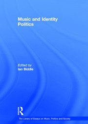 Music and Identity Politics - 1st Edition book cover