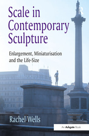 Scale in Contemporary Sculpture - 1st Edition book cover