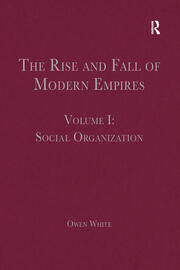 The Rise and Fall of Modern Empires, Volume I - 1st Edition book cover