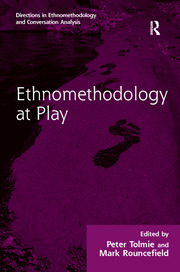 Ethnomethodology at Play - 1st Edition book cover