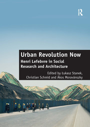 Urban Revolution Now - 1st Edition book cover