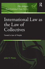 International Law as the Law of Collectives: Toward a Law of People