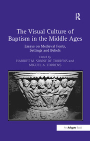 The Visual Culture of Baptism in the Middle Ages - 1st Edition book cover