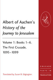 Albert of Aachen's History of the Journey to Jerusalem - 1st Edition book cover