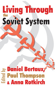 Living Through the Soviet System - 1st Edition book cover