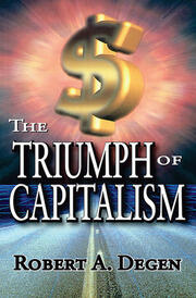 The Triumph of Capitalism - 1st Edition book cover