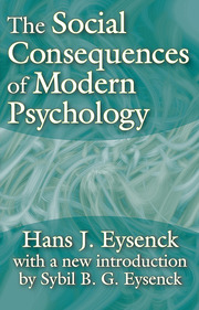 The Social Consequences of Modern Psychology - 1st Edition book cover