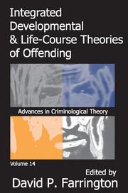 Integrated Developmental and Life-course Theories of Offending - 1st Edition book cover