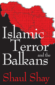 Islamic Terror and the Balkans - 1st Edition book cover