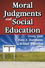 Moral Judgments and Social Education - 1st Edition book cover